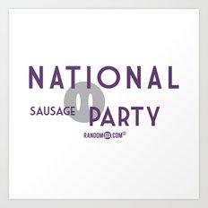 National Sausage Party Art Print
