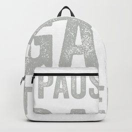 paused my video game to be here tee - funny video game present Backpack