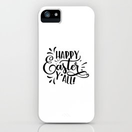 Happy Easter Y'all black iPhone Case