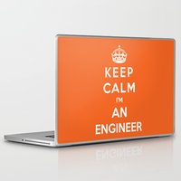 engineer Laptop & iPad Skins featuring Keep Calm I'm An Engineer by Funky House