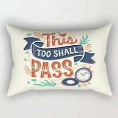 This too shall pass Rectangular Pillow