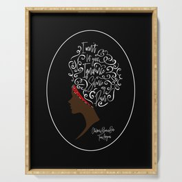 I won't let your ignorance silence my pain. Children of Blood and Bone Serving Tray
