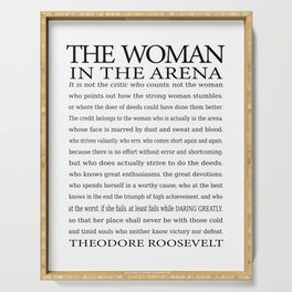 Daring Greatly, Woman in the Arena - The Man in the Arena Quote by Theodore Roosevelt Serving Tray