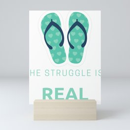 The Struggle is Real Beach Sandels Mini Art Print
