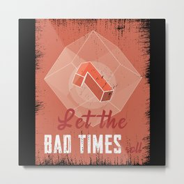 Pen And Paper Bad Times Metal Print
