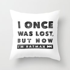 I once was lost... Throw Pillow