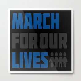 March For Our Lives Metal Print