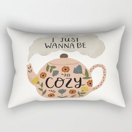 'I Just Wanna Be Cozy' Floral Teapot Rectangular Pillow