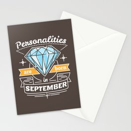 Personalities are Born in September Stationery Cards