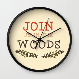 Join Us in the Woods Wall Clock