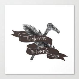 No Mourners No Funerals Canvas Print