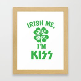 St. Patrick's Day Kiss Me Irish clover gift Framed Art Print