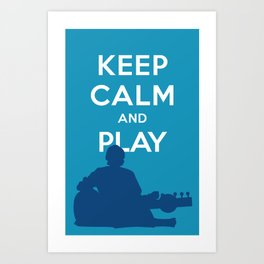 keep Calm and Play Ravi Shankar Art Print