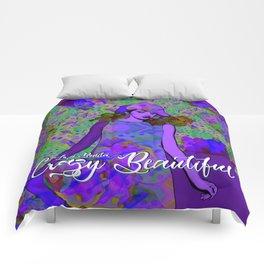 """Crazy Beautiful (Loca Bonita)"" Comforters"