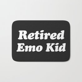 Retired Emo Kid Funny Quote Bath Mat