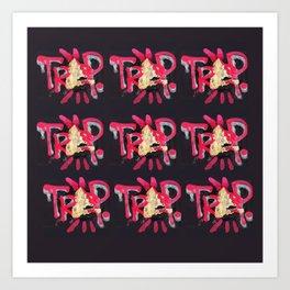 #TrapHaus Art Print