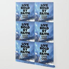 Live Bold By Faith xoxo God Wallpaper