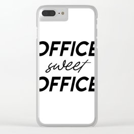 Office Sweet Office,Office Wall Art,Office Sign,Office Art,Office Decor,Girl Boss,Girly Gift Clear iPhone Case