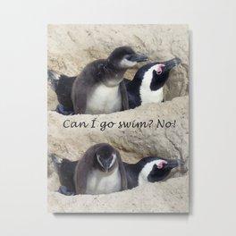Baby penguin dejected Metal Print