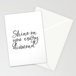 Shine On You Crazy Diamond, Typography Print, Inspirational Quote, Printable Art, Typography Art Stationery Cards