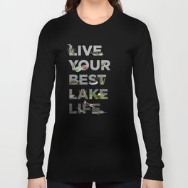 Live Your Best Lake Life Long Sleeve T-shirt