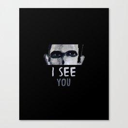 I See You - II Canvas Print