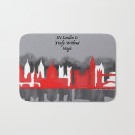 No London is Truly Without Magic - A Darker Shade of Magic Bath Mat