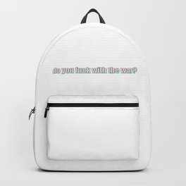 do you? Backpack