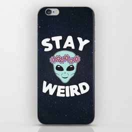 Stay Weird, Normal is Boring iPhone Skin