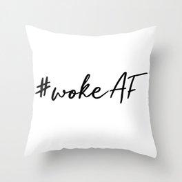 #wokeAF Throw Pillow