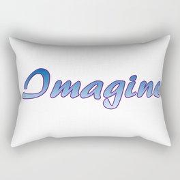 Inspiration Words...Imagine Rectangular Pillow