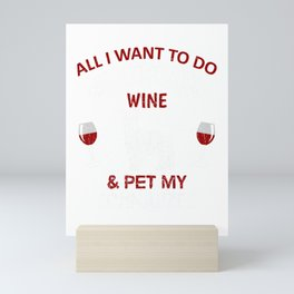 Wine And Pet My Schnauzer Dog Mini Art Print