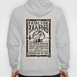 Fatalysk Baarnd Concert Poster Hoody