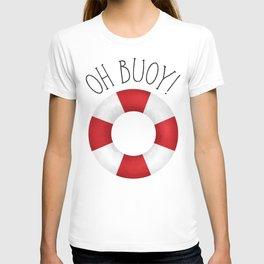 Oh Buoy! T-shirt