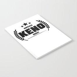 Hopeless Keno Addict Funny Addiction Notebook