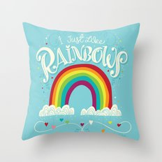 I Just Like Rainbows Throw Pillow