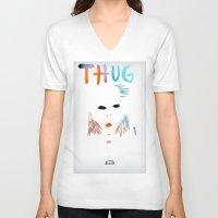 tupac V-neck T-shirts featuring BadA$$ B$tch: Thug Life by Alejandra Cantu