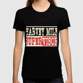 Can't get enough of Harvey Milk? Here's the perfect tee for you! Makes a nice gift too!  T-shirt