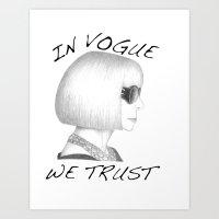 Anna Wintour: In Vogue We Trust Art Print