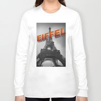 eiffel Long Sleeve T-shirts featuring Eiffel by Vin Zzep