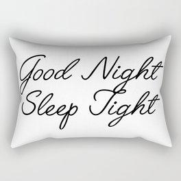 good night sleep tight Rectangular Pillow