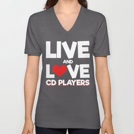 Live And Love CD Players Unisex V-Neck