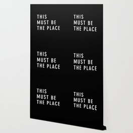 This Must Be The Place Wallpaper