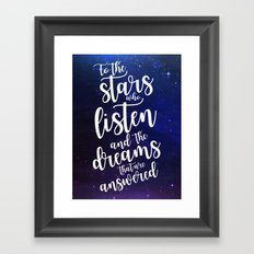 To the stars who listen and the dreams that are answered - Rhysand Framed Art Print
