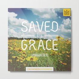 Saved by Grace Metal Print