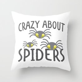 Crazy about Spiders Throw Pillow