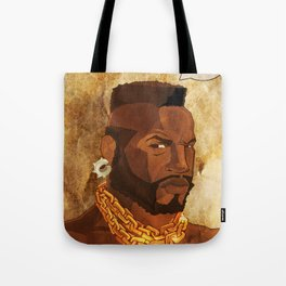 Mr. T Appreciates That You Wear Deodorant. Tote Bag