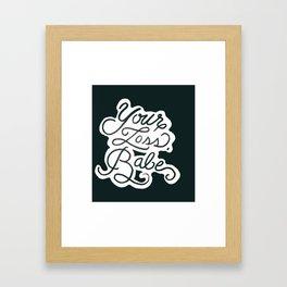 YOUR LOSS BABE Framed Art Print
