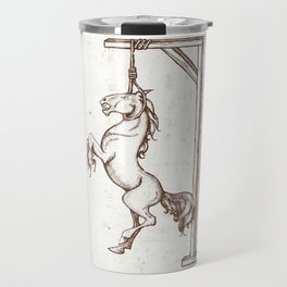 Well Hung Horse for the Man Cave Travel Mug