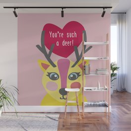 You'r such a deer! Wall Mural